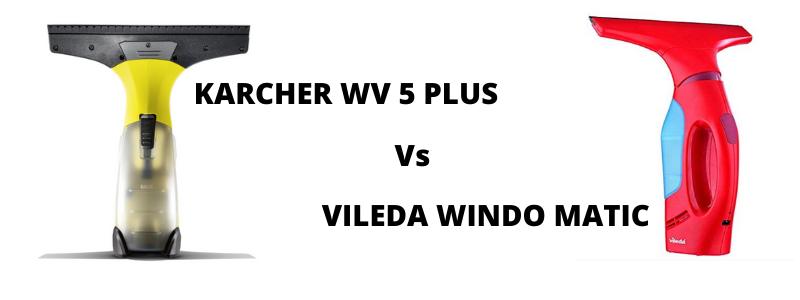KARCHER WV 5 PLUS vs VILEDA WINDO MATIC